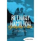 Bethany Hamilton - Deskarka z dušo