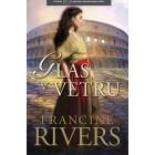 Francine Rivers - Glas v vetru