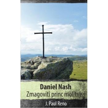 J. Paul Reno - Daniel Nash, zmagoviti princ molitve