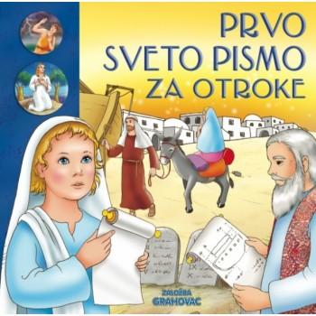 Prvo Sveto pismo za otroke