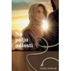 Tessa Afshar - Na polju milosti
