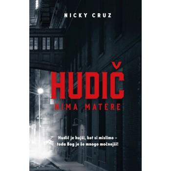 Nicky Cruz - Hudič nima matere