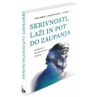 Don Barry, Christopher J. Scobie - Skrivnosti, laži in pot do zaupanja