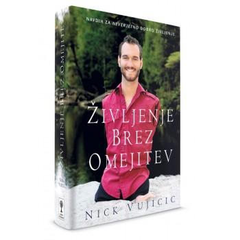 Nick Vujičić – ŽIVLJENJE BREZ OMEJITEV