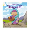 Mali svetopisemski junaki - Abigajila / Debora