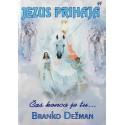 Branko Dežman - Jezus prihaja - Čas konca je tu...