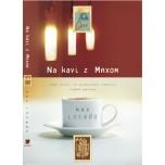 Max Lucado - Na kavi z Maxom