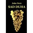 John Stetz - Sad Duha
