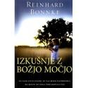 Reinhard Bonke - Izkušnje z Božjo močjo