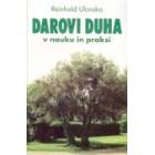 Reinhold Ulonska - Darovi Duha v nauku in praksi