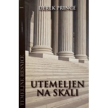 Derek Prince - Temeljne resnice 01 - Utemeljen na skali