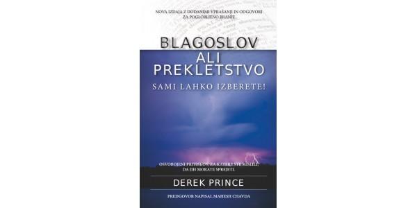 Derek Prince - Blagoslov ali prekletstvo